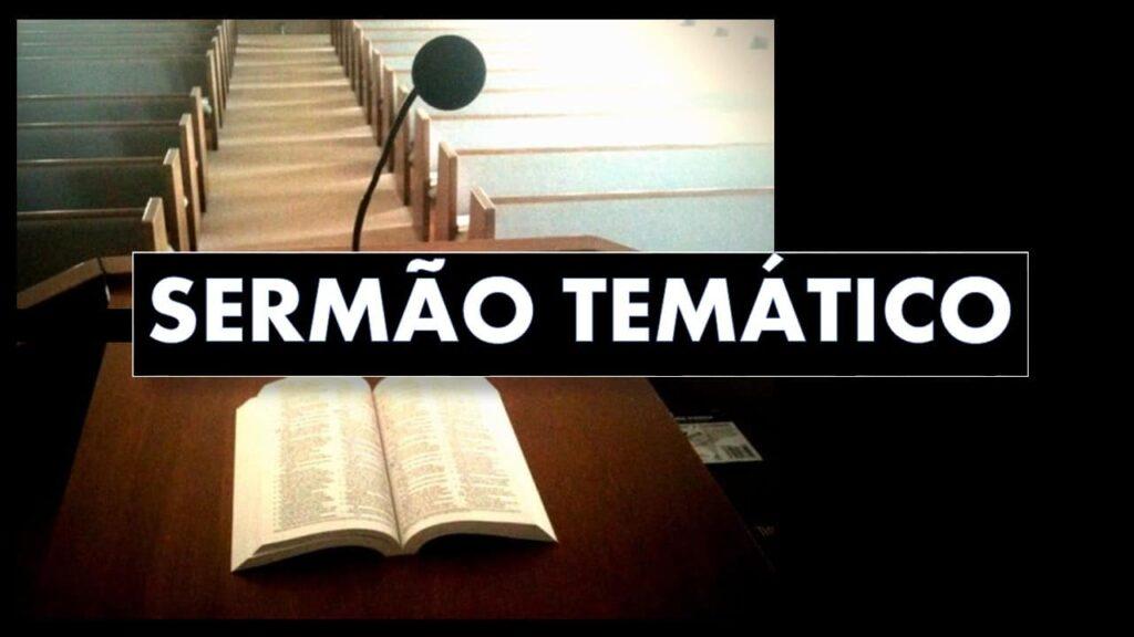 SERMÃO TEMÁTICO