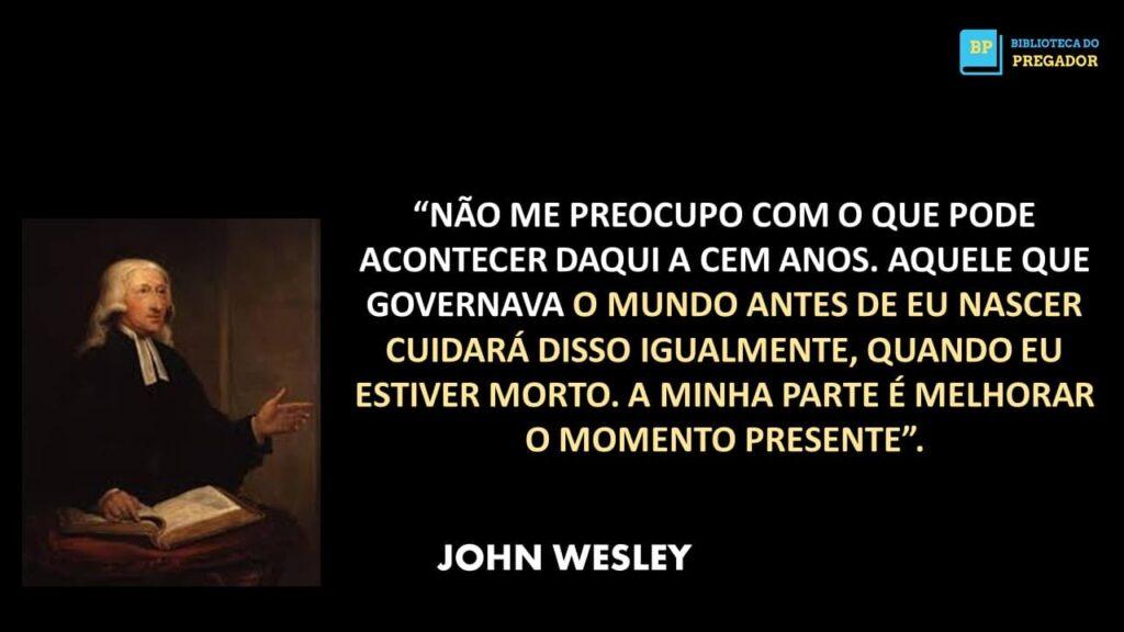 FRASES DE JOHN WESLEY PARA PREGAR