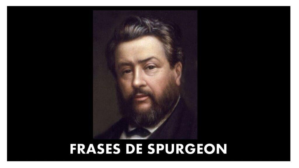FRASES DE SPURGEON - CHARLES