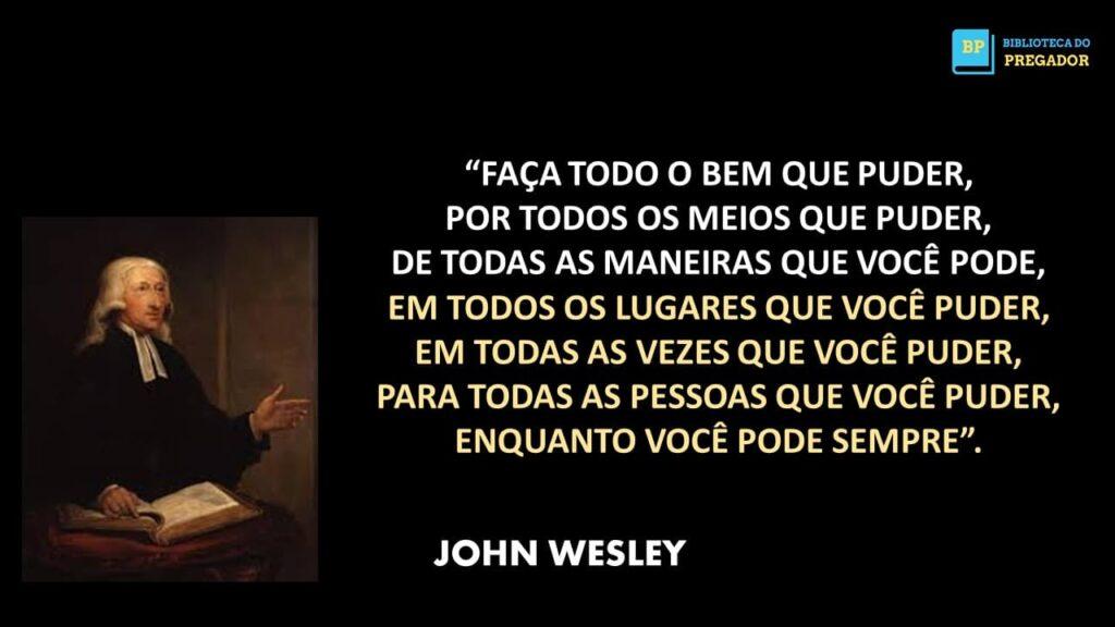 FRASE DE JOÃO WESLEY