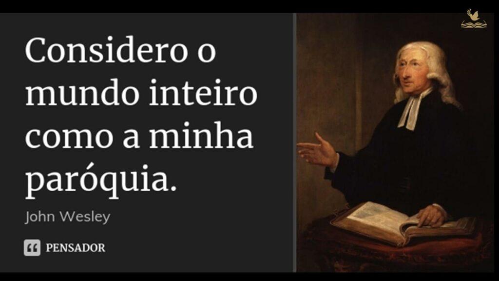 FRASE DE JOÃO WESLEY SOBRE HUMILDADE