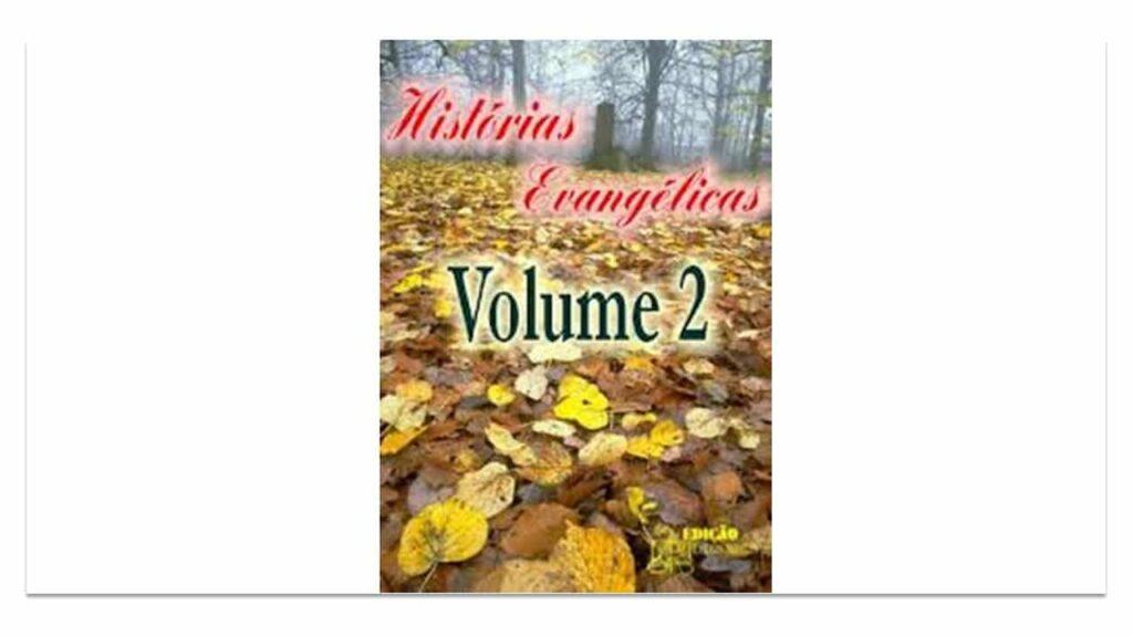 histórias evangélicas volume 2