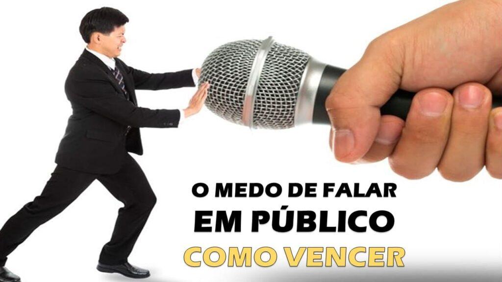 O MEDO DE FALAR EM PUBLICO COMO VENCER