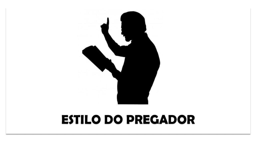 ESTILO DO PREGADOR