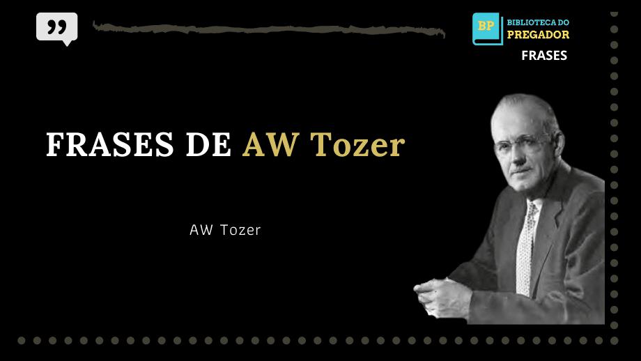 frases AW-Tozer