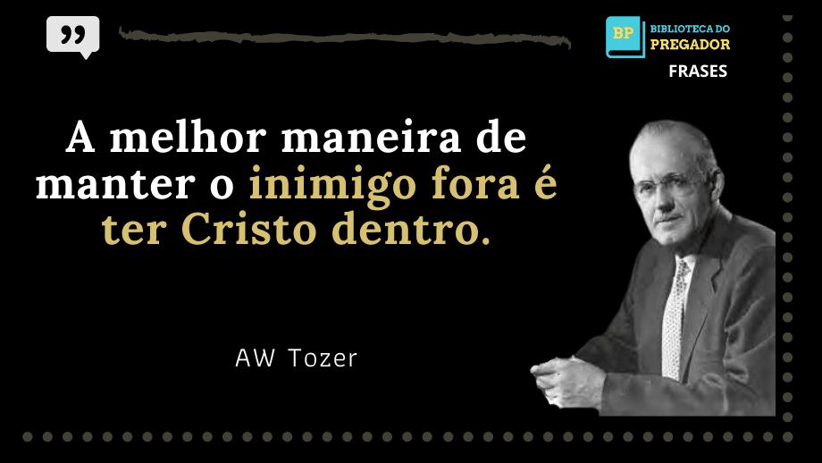 Frases-AW-Tozer-6