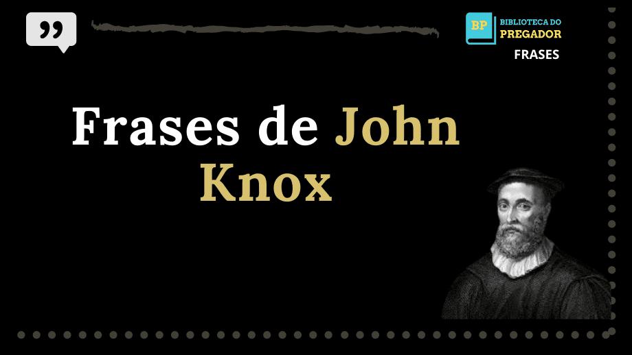 JOHN KNOX (6)