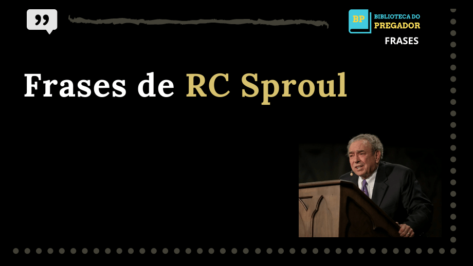 RC Sproul. (10)
