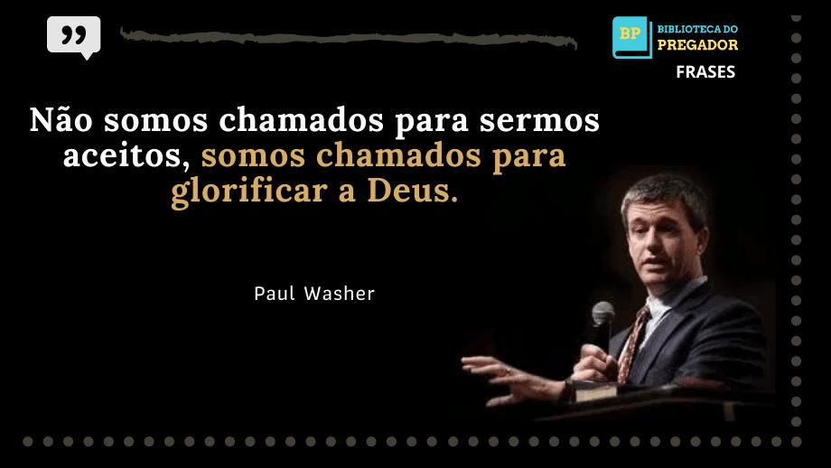 frase de Paul washer