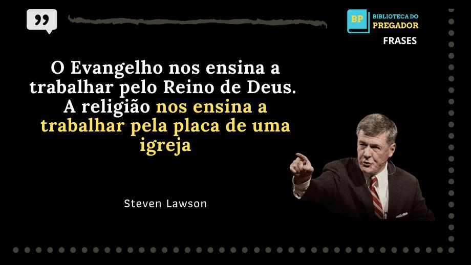 frases de steven lawson biblicas