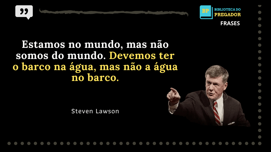 frases de steven lawson evangelho compartilhar