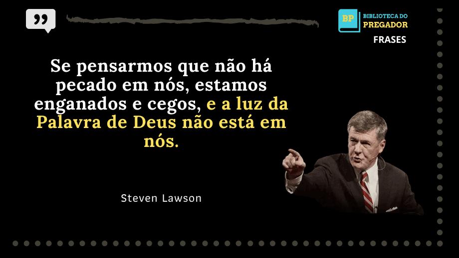 frases de steven lawson para pregaçao