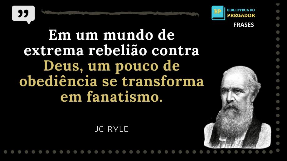 As-melhores-Frases-de-J.C.RYLE-1