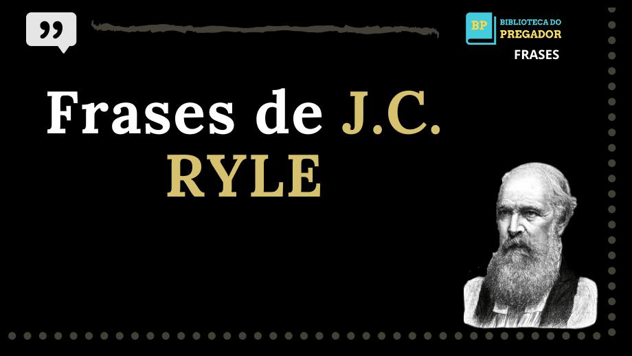 Frases-de-J.C.RYLE_