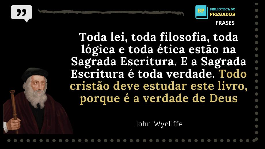Frases-de-John-Wycliffe-1