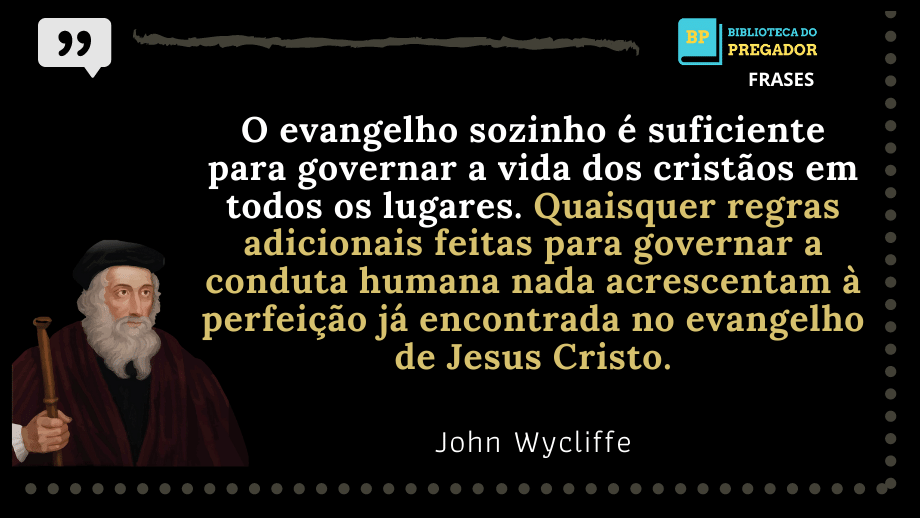 Frases-de-John-Wycliffe-2