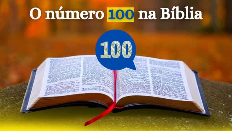 O número 100 na Bíblia
