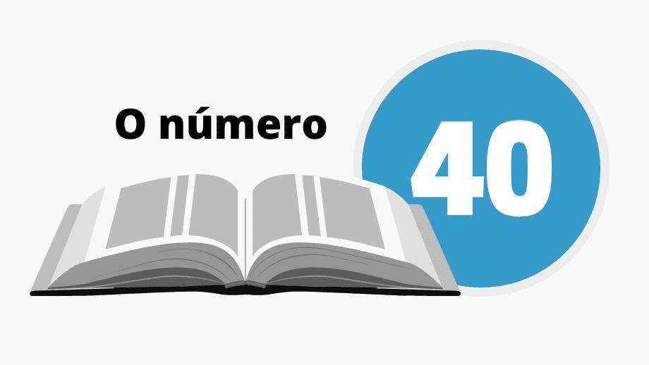 o número 40 na bíblia