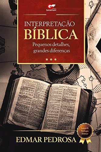 Interpretação Bíblica- Pequenos detalhes- grandes diferenças eBook Kindle
