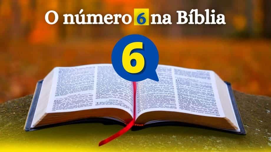 O número 6 na Bíblia-significado do seis